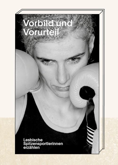 Vorbild und Vorurteil – Lesbische Spitzensportlerinnen erzählen